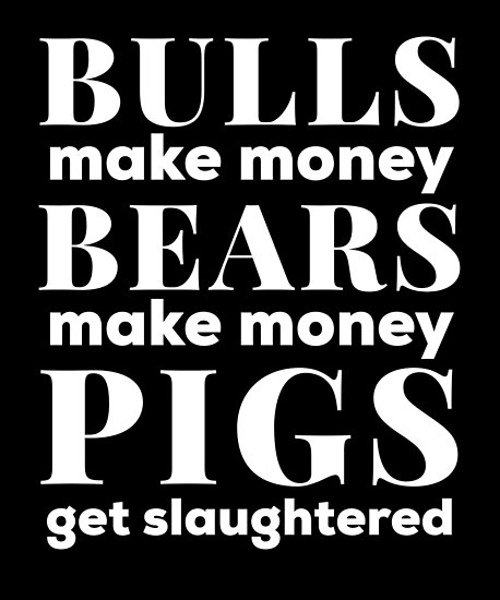 """Bulls and Bears Make Money Stock Market White Text Design"""" Poster by  Astrogearstore 