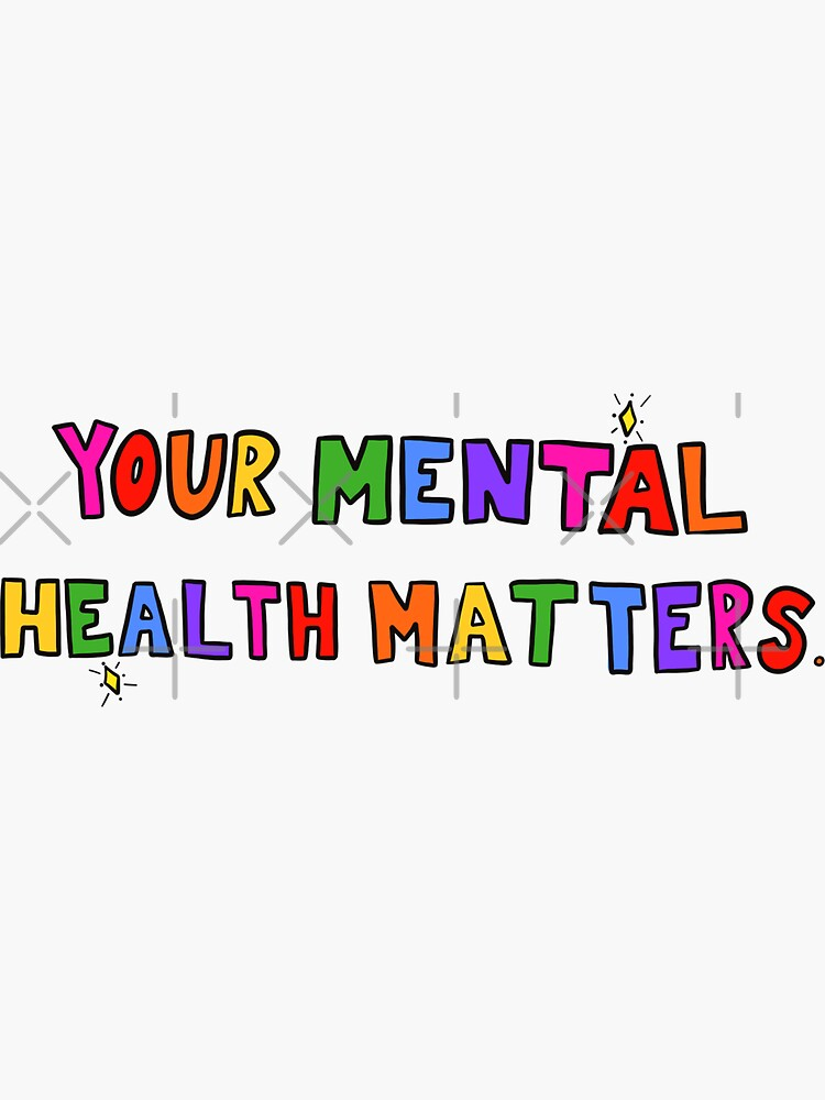 Your Mental Health Matters by crystaldraws
