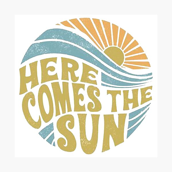 here comes the sun Photographic Print