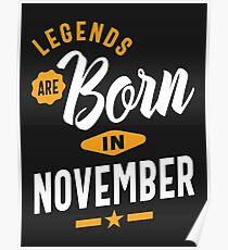 Legends Are Born In November Poster