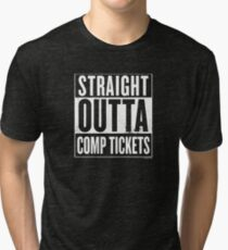 Straight Outta Comp Tickets White Tri-blend T-Shirt