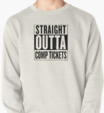 Straight Outta Comp Tickets Black Pullover