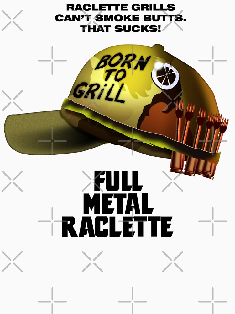 Full Metal Raclette Grill T-Shirt For Dad by dave-ulmrolls