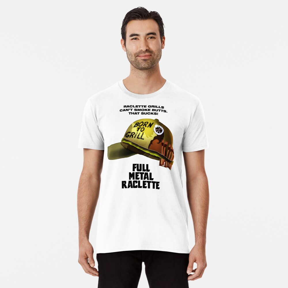 Full Metal Raclette Grill T-Shirt For Dad Premium T-Shirt
