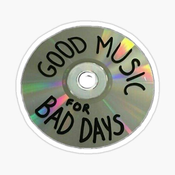 """""""Buena música para los malos días"""" cd grunge Pegatina"""