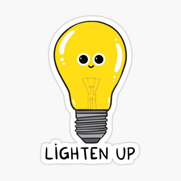 Lighten up Sticker