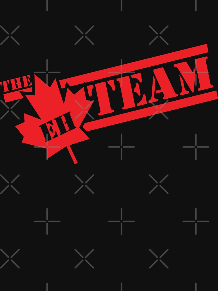 The Eh Team  | Unisex T-Shirt