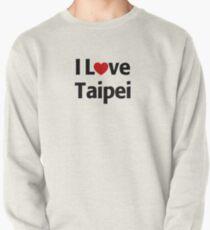 I Love Taipei Pullover Sweatshirt