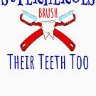 Superhero's Brush Their Teeth Too Funny by SoCoolDesign