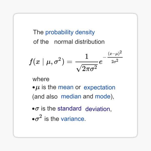 Probability Density of the Normal Distribution -  mean, expectation, median, mode, standard deviation, variance Sticker