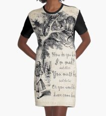 Alice In Wonderland Quote - How Do You Know I'm Mad Graphic T-Shirt Dress