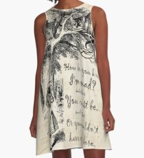 Alice In Wonderland Quote - How Do You Know I'm Mad A-Line Dress