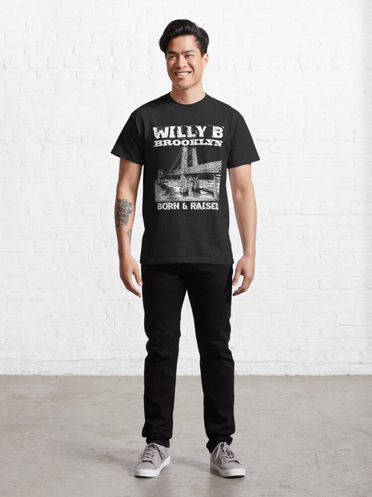 Alternate view of Willy B Brooklyn Born & Raised Design Classic T-Shirt