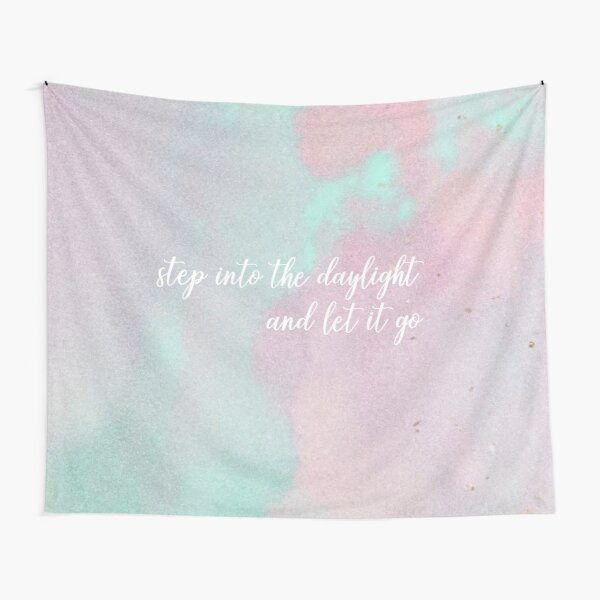 step into the daylight and let it go- Taylor Swift Tapestry