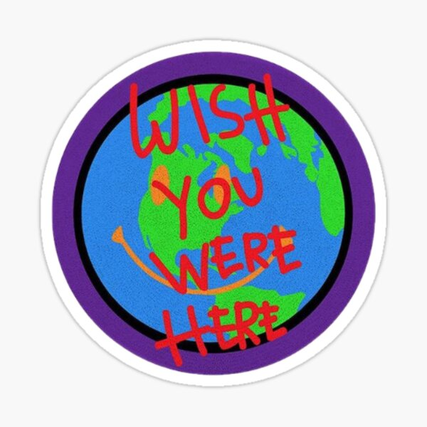 Wish You Were Here Astroworld Sticker