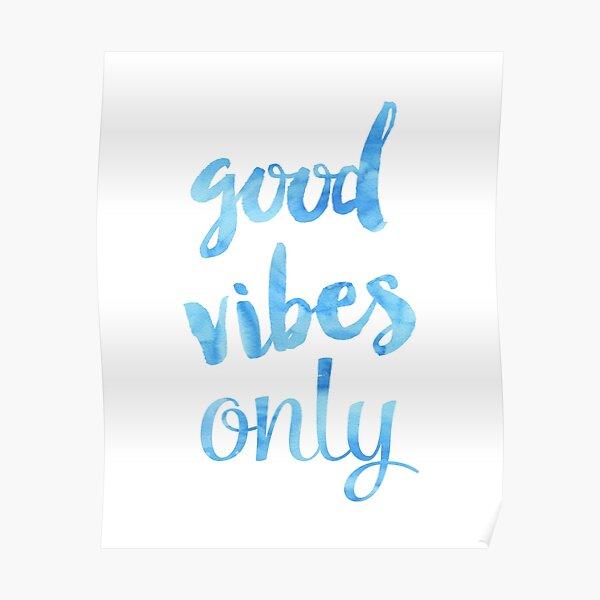 Good Vibes Sky Poster