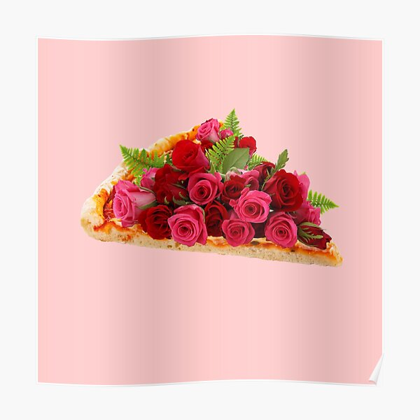 Rose pizza Poster