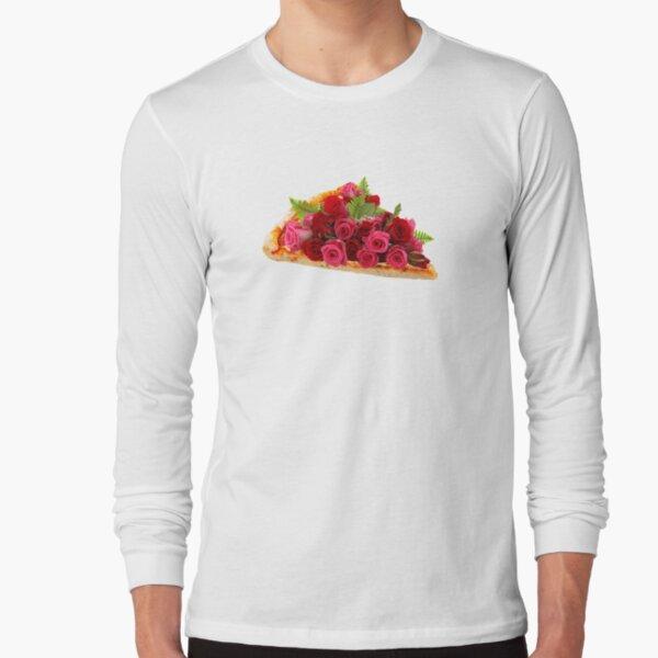Rose pizza Long Sleeve T-Shirt