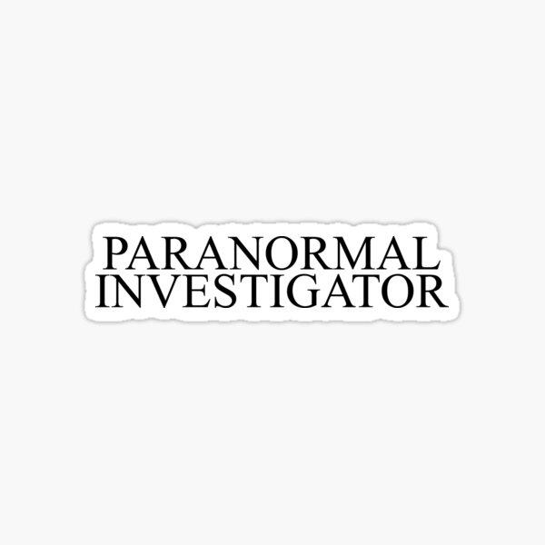 Paranormal Investigator Sticker