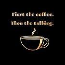 Coffee PSA by cardwellandink