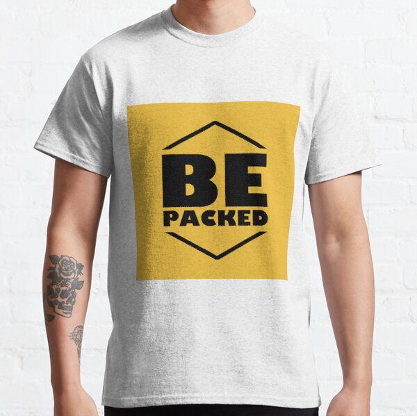 Be packed Classic T-Shirt