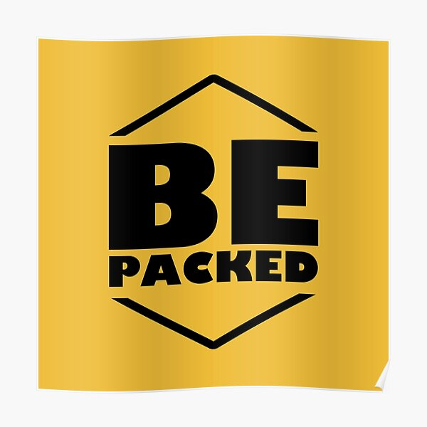 Be packed Poster