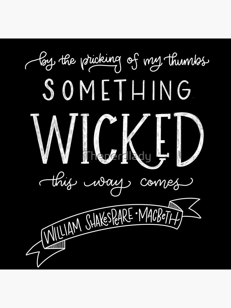 Something Wicked This Way Comes by Thenerdlady