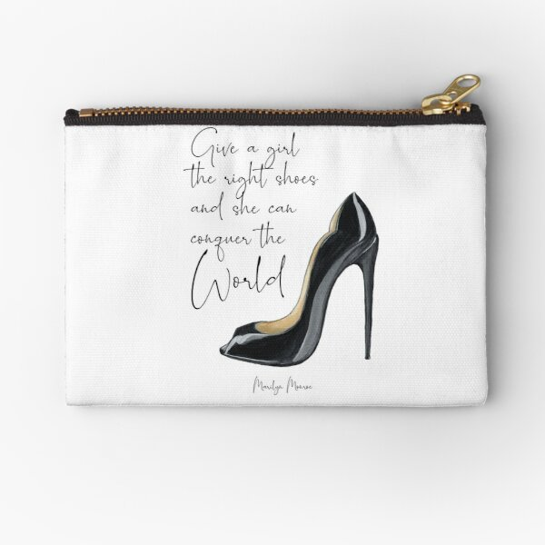 Give a Girl the Right Shoes Designer Fashion Feminist Art with Black Heels Zipper Pouch