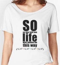 Friends Theme - Simple Typography Collection Women's Relaxed Fit T-Shirt