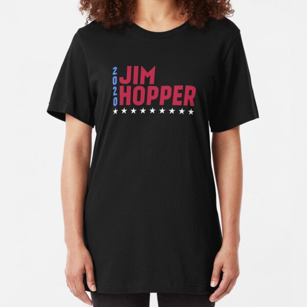 Jim Hopper 2020 - Funny Election Movie Inspired Gift Slim Fit T-Shirt