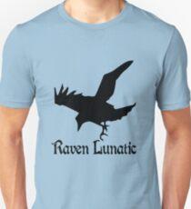 Raven lunatic geek funny nerd T-Shirt