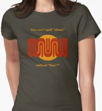 """You can't spell """"abuse"""" without """"bus.""""™ Women's Fitted T-Shirt"""