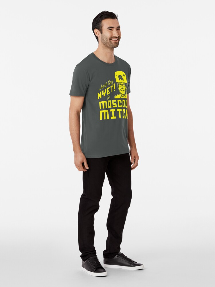 Alternate view of Just Say Nyet to Moscow Mitch - Russian Asset Premium T-Shirt
