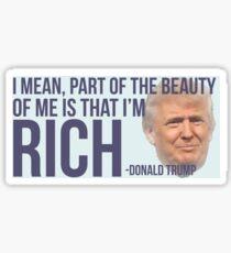 Donald Trump RICH Sticker Sticker