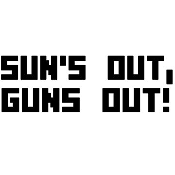 Suns out guns out funny bodybuilding arms muscle geek funny nerd by sayasiti