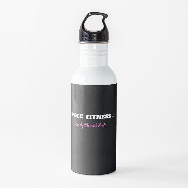 Polo Fitness Belleza Fuerza Orgullo Botella de agua