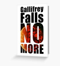 Gallifrey - No More - Simple Typography Collection Greeting Card