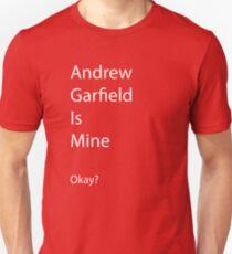 Andrew Garfield is Mine Unisex T-Shirt