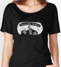 Duck, You Sucker! Women's Relaxed Fit T-Shirt