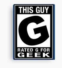 RATED G for GEEK Canvas Print