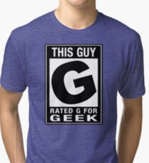 RATED G for GEEK Tri-blend T-Shirt