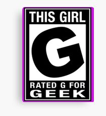 RATED G for GEEK (Girls) Canvas Print