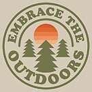 Embrace the Outdoors by Carl Huber