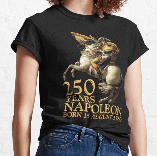 Napoléon Bonaparte né il y a 250 ans le 15 août 1769 (b) T-shirt classique