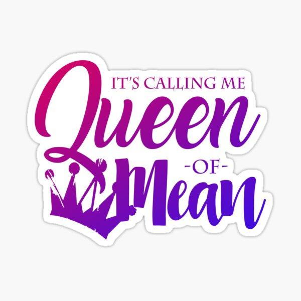 Descendants - Queen of Mean Sticker