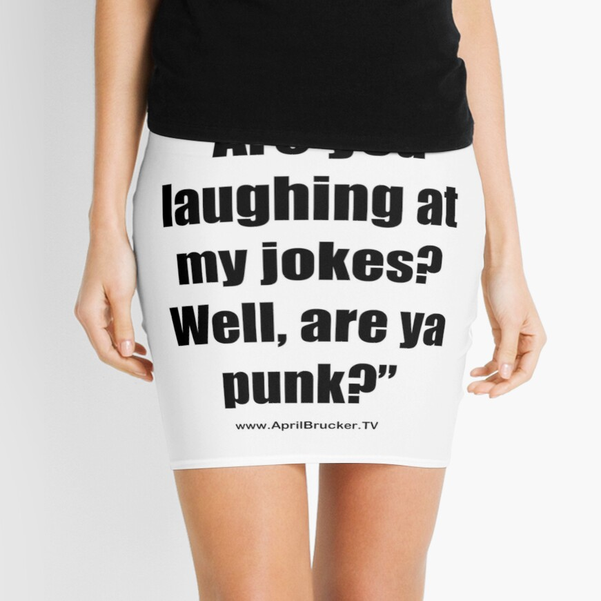 Are you laughing at My Jokes Mini Skirt