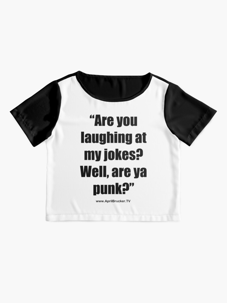 Alternate view of Are you laughing at My Jokes Chiffon Top