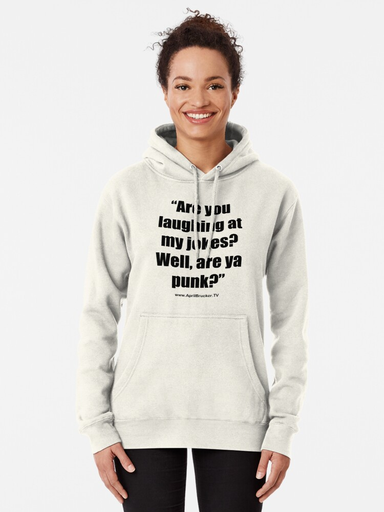 Alternate view of Are you laughing at My Jokes Pullover Hoodie