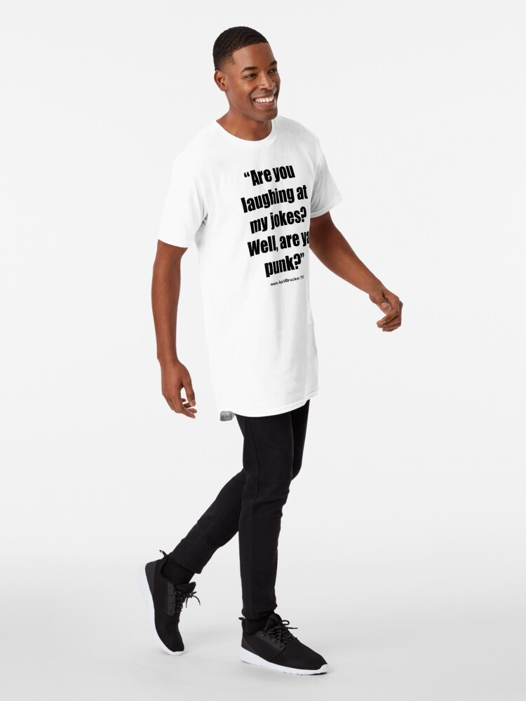 Alternate view of Are you laughing at My Jokes Long T-Shirt