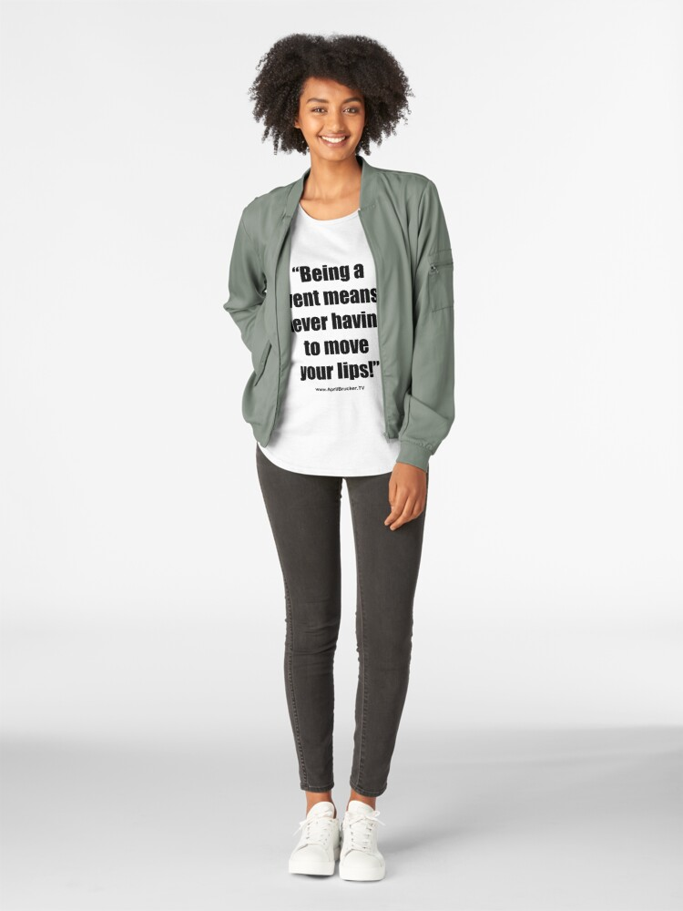Alternate view of Never having to move your lips! Premium Scoop T-Shirt